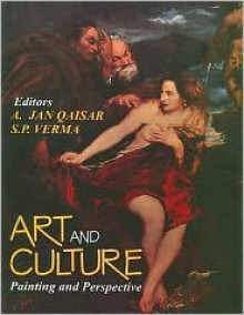 Art and Culture, Volume II: Painting and Perspective - Ahsan Jan Qaisar, A. Jan Qaisar