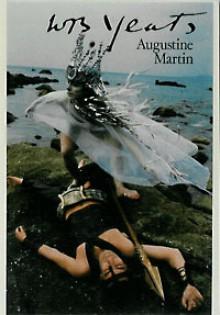 W. B. Yeats - Augustine Martin