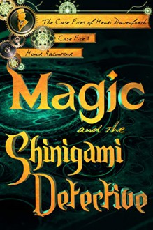 Magic and the Shinigami Detective - Honor Raconteur