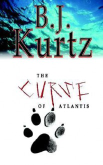 The Curse of Atlantis - B.J. Kurtz