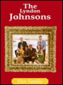The Lyndon Johnsons - Cass R. Sandak