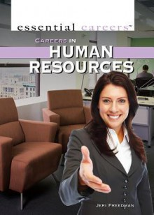 Careers in Human Resources - Jeri Freedman