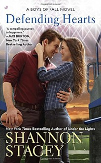 Defending Hearts (A Boys of Fall Novel) - Shannon Stacey