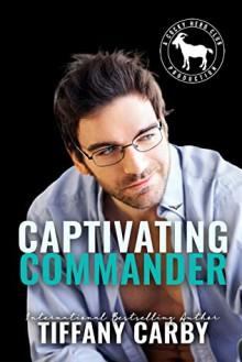 Captivating Commander (Cocky Hero Club) - Tiffany Carby