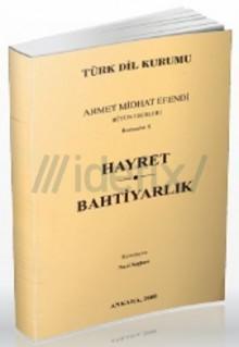 Hayret-Bahtiyarlık - Ahmet Mithat Efendi