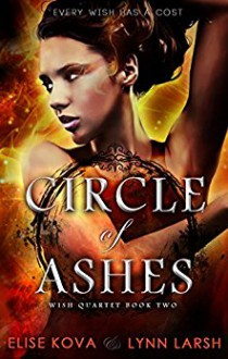 Circle of Ashes - Elise Kova,Lynn Larsh