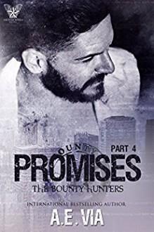 Promises Part 4 - A.E. Via