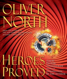 Heroes Proved - Oliver North,Peyton Tochterman