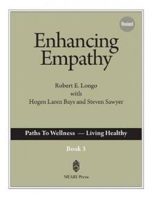 Enhancing Empathy - Robert E. Freeman-Longo, Laren Bays