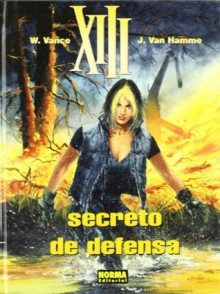 XIII: Secreto de defensa (XIII, #14) - Jean Van Hamme, William Vance