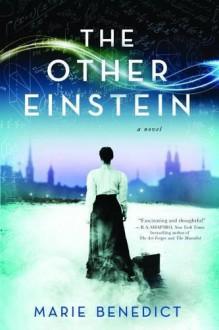 The Other Einstein: A Novel - Marie-Solange Benedict