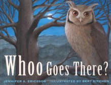 Whoo Goes There? - Jennifer A. Ericsson