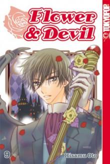 Flower & Devil 09 - Hisamu Oto