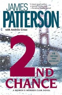 2nd Chance (Women's Murder Club, #2) - James Patterson