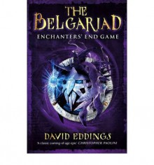 [(Belgariad 5: Enchanter's End Game)] [ By (author) David Eddings ] [May, 2007] - David Eddings