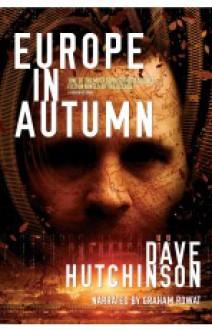 Europe In Autumn - Dave Hutchinson,Graham Rowat