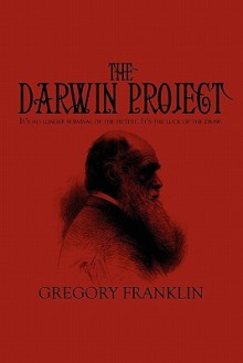 The Darwin Project: It's No Longer Survival of the Fittest. It's the Luck of the Draw. - Gregory Franklin