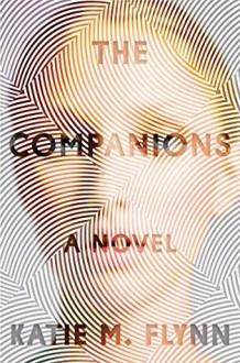 The Companions - Katie M. Flynn