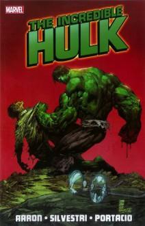 Incredible Hulk, Vol. 1 - Jason Aaron,Mike Choi,Whilce Portacio,Marc Silvestri