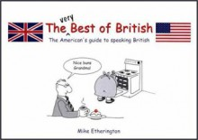 The Very Best of British - Mike Etherington