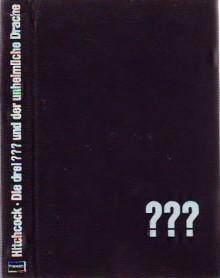 Die drei ??? und der unheimliche Drache (Die drei Fragezeichen, #9). - Nick West, Robert Arthur