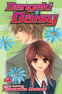 Dengeki Daisy, Vol. 04 - Kyousuke Motomi