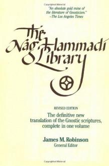 The Nag Hammadi Library - James M. Robinson