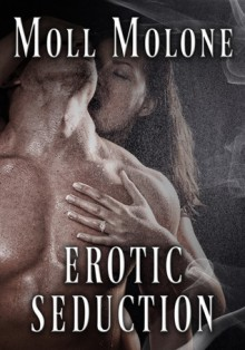 Erotic Seduction - Moll Molone