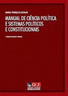 Manual de Ciência Política e Sistemas Políticos e Constitucionais - Manuel Proença de Carvalho