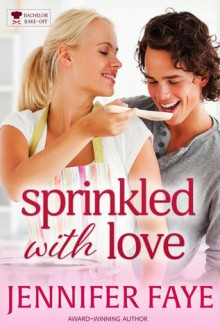 Sprinkled with Love - Jennifer Faye