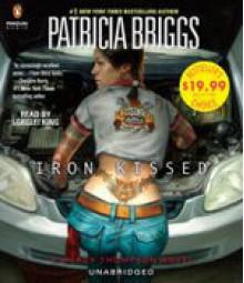 Iron Kissed (Mercedes Thompson) - Patricia Briggs,Lorelei King