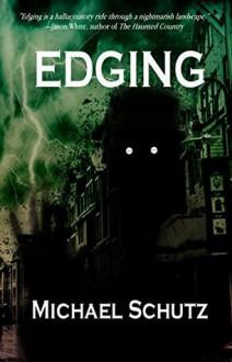 Edging - Michael Schutz, Michelle.Thompson