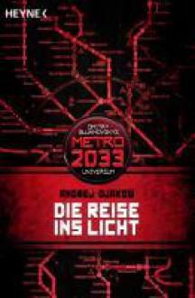 Die Reise ins Licht - Andrey Dyakov, Olaf Terpitz