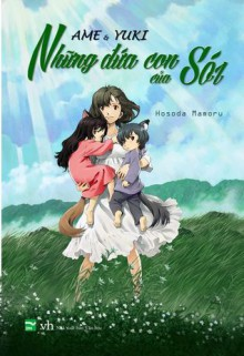 Ame & Yuki - Những Đứa Con Của Sói - Mamoru Hosoda