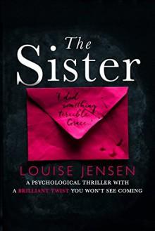 The Sister - Louise Jensen