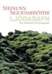 Ljóðasafn: frá Sífellum til Hugásta - Steinunn Sigurðardóttir