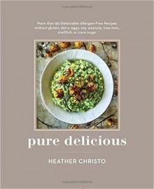 Pure Delicious - Heather Christo