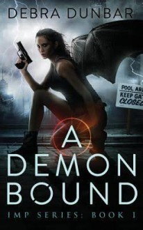 A Demon Bound - Debra Dunbar