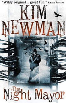 The Night Mayor - Kim Newman