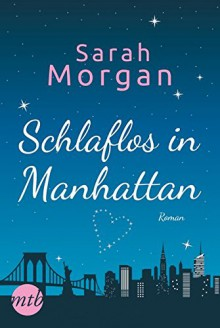 Schlaflos in Manhattan - Stefanie Kruschandl,Sarah Morgan