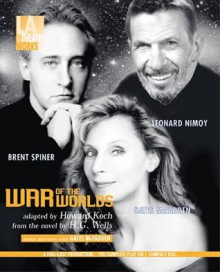 War of the Worlds: Invasion from Mars - Wil Wheaton,Armin Shimerman,Howard Koch,John de Lancie,Leonard Nimoy,H.G. Wells