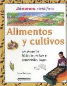 Alimentos y Cultivos - Pam Robson