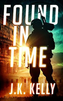 Found In Time - Kelly Doudna
