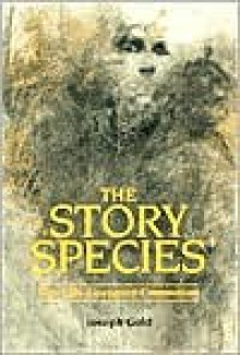 The Story Species - Joseph Gold