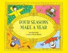 Four Seasons Make a Year - Anne F. Rockwell, Megan Halsey