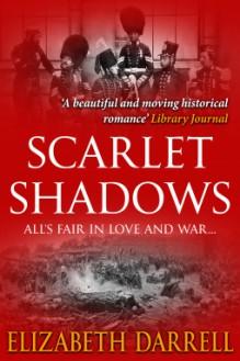 Scarlet Shadows - Elizabeth Darrell