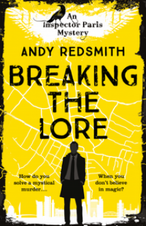 Breaking the Lore (Inspector Paris Mystery #1) - Andy Redsmith