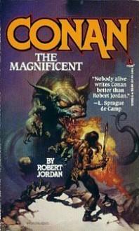 Conan The Magnificent - Robert Jordan