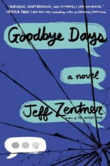 Goodbye Days - Jeff Zentner