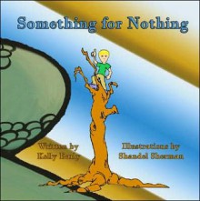 Something for Nothing - Kelly Early, Shandel Sherman